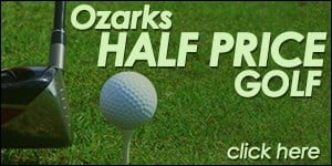 Ozarks Half Price Golf